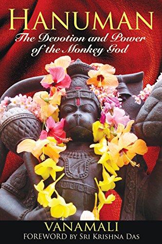 9781594773372: Hanuman: The Devotion and Power of the Monkey God