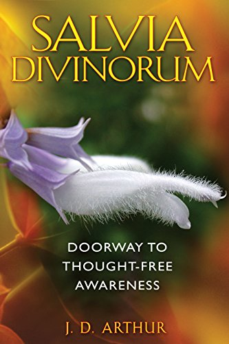 Salvia Divinorum - Doorway to Thought-Free Awareness