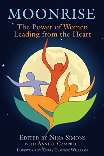 Moonrise - The Power of Women Leading From the Heart