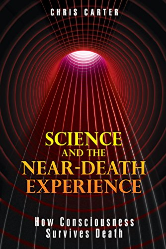 9781594773563: Science and the Near-Death Experience: How Consciousness Survives Death