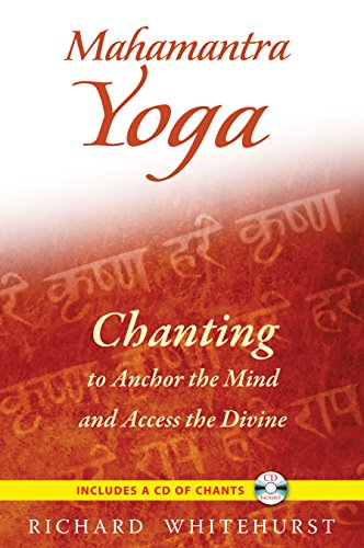 9781594773716: Mahamantra Yoga: Chanting to Anchor the Mind and Access the Divine