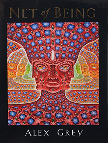 Net of Being Format: Hardcover: Grey, Alex