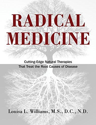 Radical Medicine (Hardcover): Louisa L. Williams