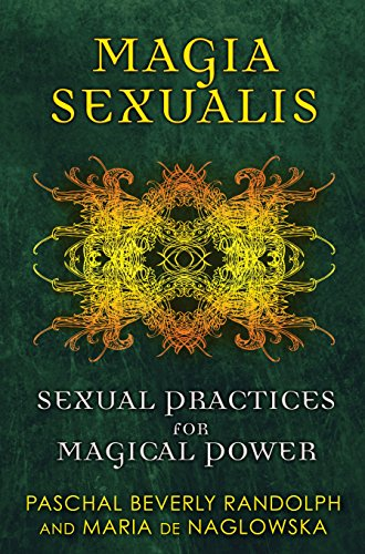 9781594774188: Magia Sexualis: Sexual Practices for Magical Power