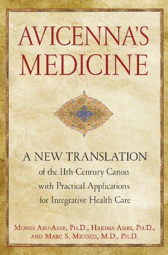 9781594774324: Avicenna's Medicine: A New Translation of the 11th-Century Canon with Practical Applications for Integrative Health Care