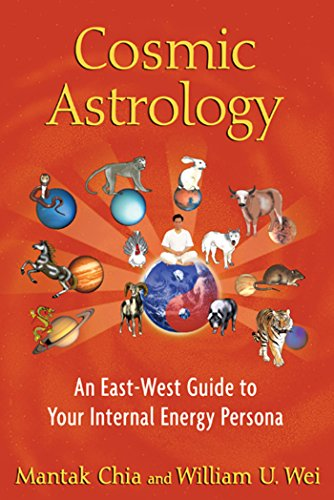9781594774508: Cosmic Astrology: An East-West Guide to Your Internal Energy Persona