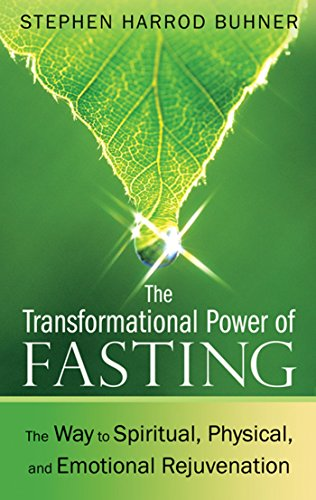 The Transformational Power of Fasting: The Way: Buhner, Stephen Harrod