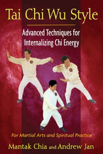 9781594774713: Tai Chi Wu Style: Advanced Techniques for Internalizing Chi Energy