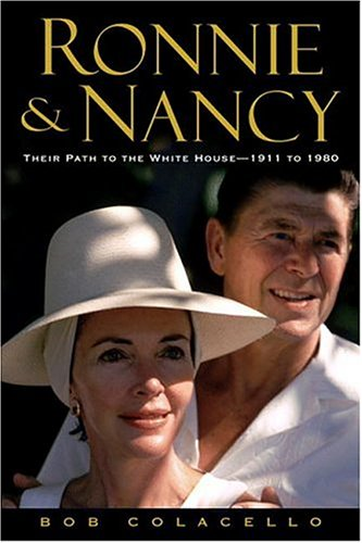 9781594830150: Ronnie And Nancy: Their Path to the White House--1911 to 1980
