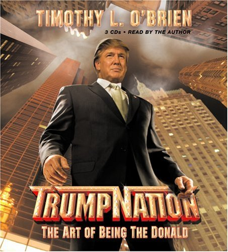 9781594830846: TRUMPNATION: The Art of Being The Donald [ABRIDGED]