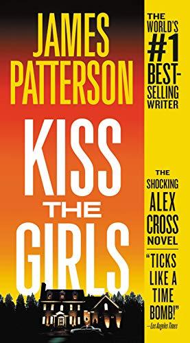9781594831195: Kiss the Girls (Alex Cross)