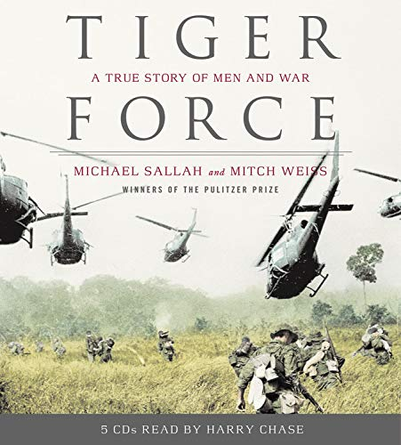 9781594832215: Tiger Force: A True Story of Men and War