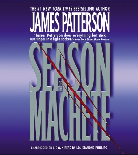 Season of the Machete: James Patterson