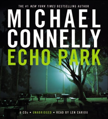 Echo Park (Harry Bosch): Connelly, Michael