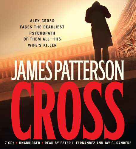 Cross (Alex Cross Novels) (1594836019) by James Patterson