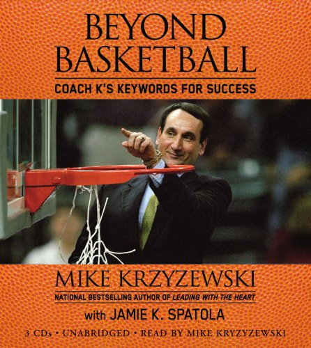 Beyond Basketball: Coach K's Keywords for Success (1594837600) by Krzyzewski, Mike; Spatola, Jamie K.