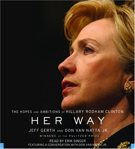 9781594839375: Her Way: The Hopes and Ambitions of Hillary Rodham Clinton