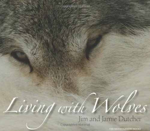 Living with Wolves [With CD-ROM]