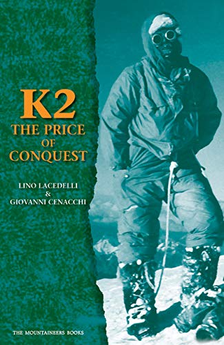 9781594850301: K2: The Price of Conquest