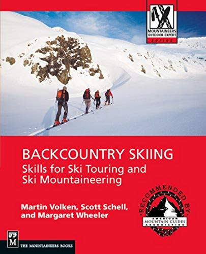 9781594850387: Backcountry Skiing: Skills for Ski Touring and Ski Mountaineering (Mountaineers Outdoor Expert Series)
