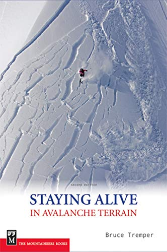 9781594850844: Staying Alive in Avalanche Terrain