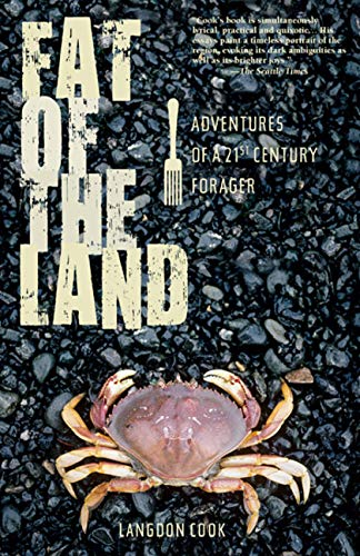 9781594850868: Fat of the Land: Adventures of a 21st Century Forager