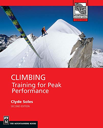 9781594850981: Climbing: Training for Peak Performance (Mountaineers Outdoor Expert)