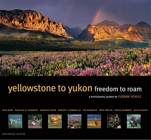 9781594851049: Yellowstone To Yukon: Freedom to Roam