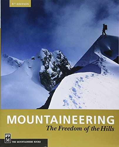 9781594851384: Mountaineering: Freedom of the Hills, 8th Edition