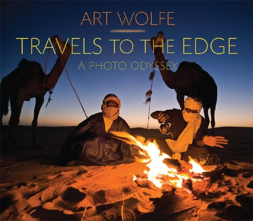 Travels to the Edge: The Photo Odyssey: Wolfe, Art