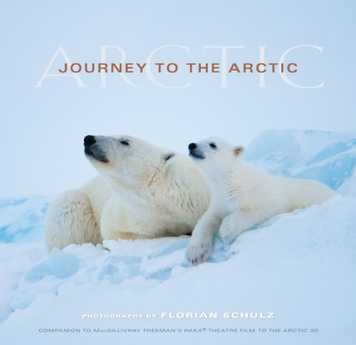 Journey to the Arctic: Visions of the Arctic