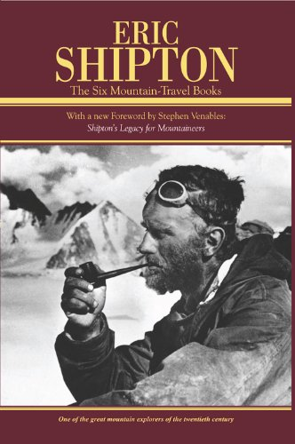 9781594854897: Eric Shipton: Six Mountain Travel Books