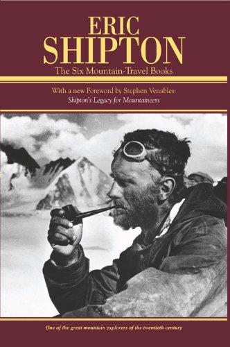 9781594854897: Eric Shipton: The Six Mountain-Travel Books