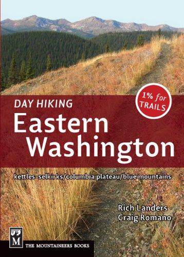 9781594854941: Day Hiking: Eastern Washington: Kettles-Selkirks * Columbia Plateau * Blue Mountains
