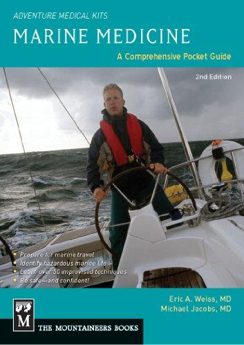 9781594856600: Marine Medicine: A Comprehensive Guide, Adventure Medical Kits