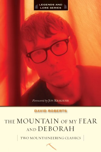9781594856792: The Mountain of My Fear / Deborah: Two Mountaineering Classics (Legends and Lore)