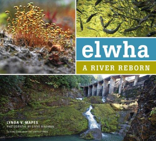 9781594857348: Elwha: A River Reborn