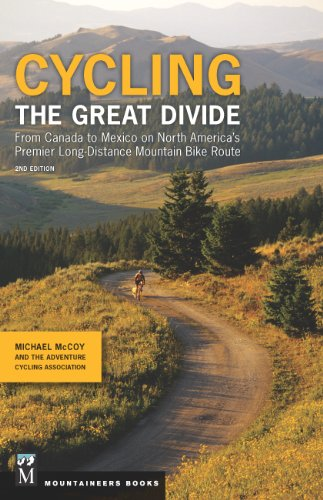 9781594858192: Cycling The Great Divide: From Canada to Mexico on North America's Premier Long Distance Mountain Biking Route