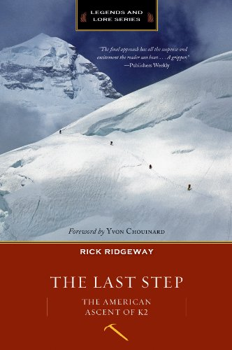9781594858611: The Last Step: The American Ascent of K2 (Legends and Lore)