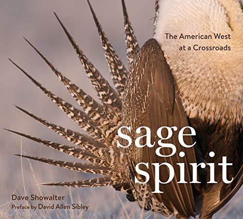 Sage Spirit: Dave Showalter and David Allen Sibley