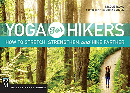 9781594859939: Yoga for Hikers: Stretch, Strengthen and Hike Farther