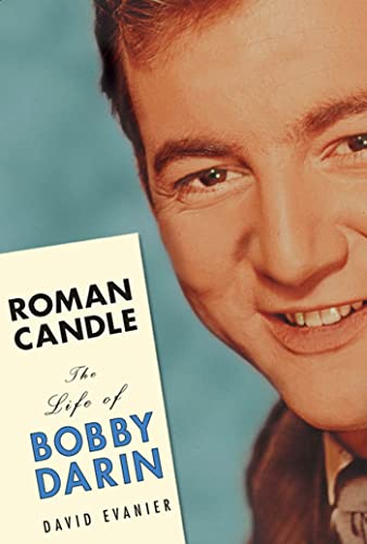 9781594860102: Roman Candle: The Life of Bobby Darin
