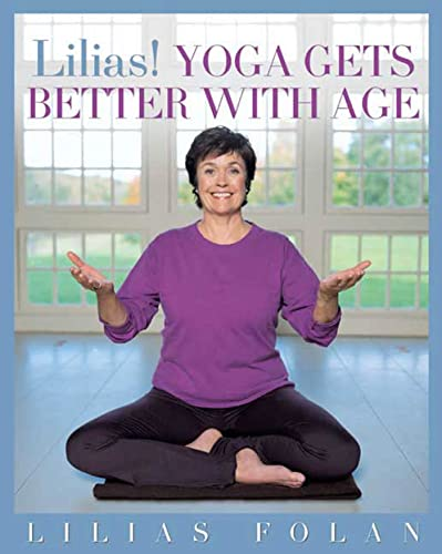9781594860706: Lilias! Yoga Gets Better with Age