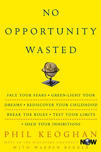 9781594860867: No Opportunity Wasted : Creating a List for Life
