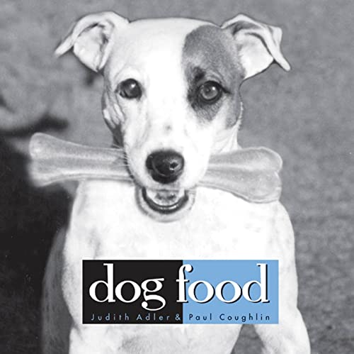 Dog Food: Coughlin, Paul, Adler, Judith