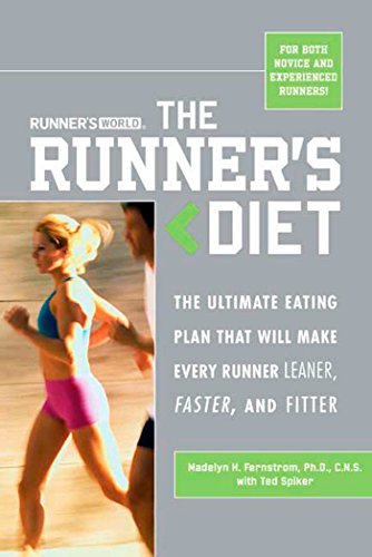 9781594862052: Runner's World Runner's Diet: The Ultimate Eating Plan That Will Make Every Runner (and Walker) Leaner, Faster, and Fitter