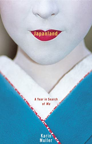 9781594862236: Japanland: A Year in Search of Wa