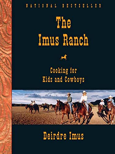 9781594862267: The Imus Ranch: Cooking for Kids and Cowboys