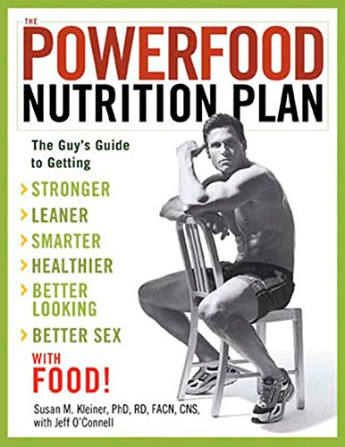 9781594862359: The Powerfood Nutrition Plan: The Guy's Guide to Getting Stronger, Leaner, Smarter, Healthier, Better Looking, Better Sex - with Food!