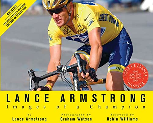 Lance Armstrong: Images of a Champion: Images of a Champion (Revised) (159486246X) by Lance Armstrong